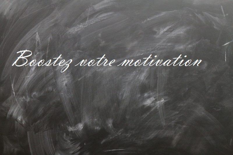 Boostez votre motivation
